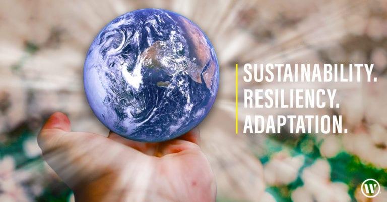 Sustainability, Resiliency, Adaptation