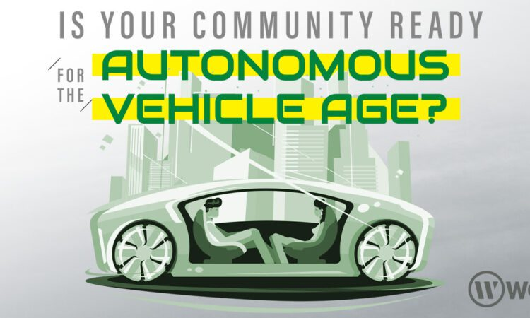 Is Your Community Ready For The Autonomous Vehicle Age?