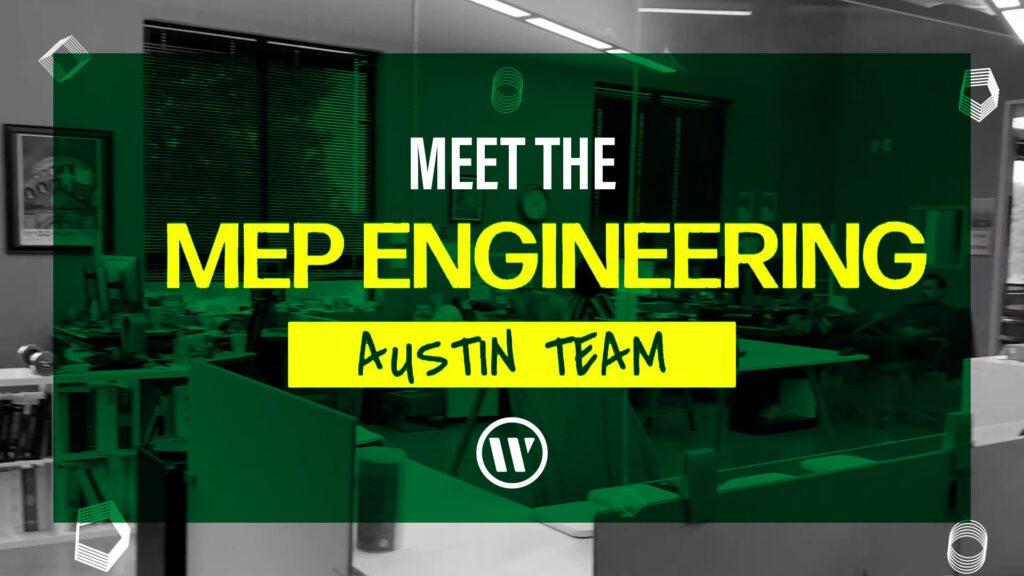 Meet the MEP Engineering Team